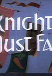 Knights Must Fall Poster