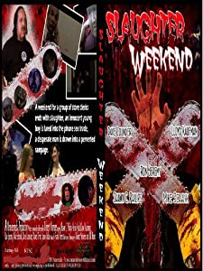Mpeg downloads movies Slaughter Weekend USA [480x272]