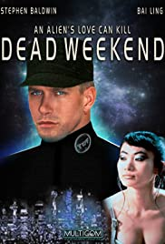 Dead Weekend Poster
