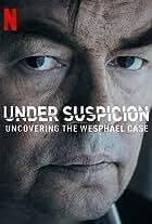 Under Suspicion: Uncovering the Wesphael Case
