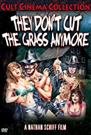 They Don't Cut the Grass Anymore Poster