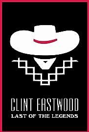 Clint Eastwood: la dernière des légendes