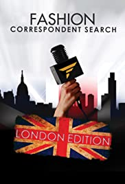 Fashion One Correspondent Search London Poster