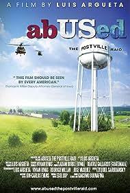 AbUSed: The Postville Raid (2011)