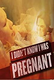 I Didn't Know I Was Pregnant Poster
