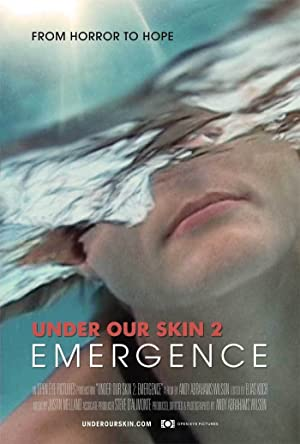 Under Our Skin 2: Emergence (2014)