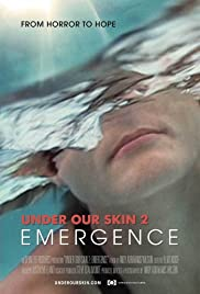 Under Our Skin 2: Emergence (2014) 720p