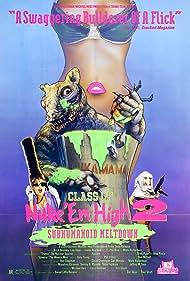 Class of Nuke 'Em High Part II: Subhumanoid Meltdown (1991)