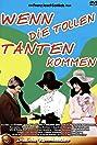 Wenn die tollen Tanten kommen (1970) Poster