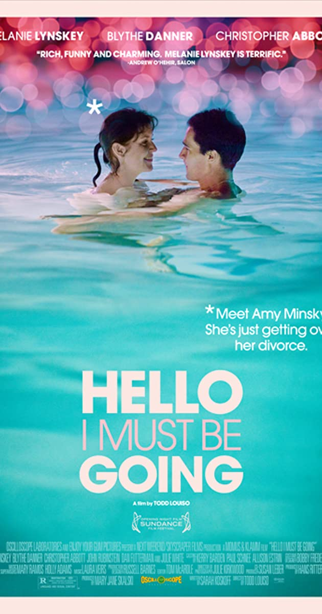 Hello I Must Be Going (2013)