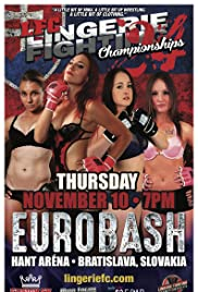Lingerie Fighting Championships 24: Eurobash
