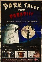 Dark Tales from Paradise