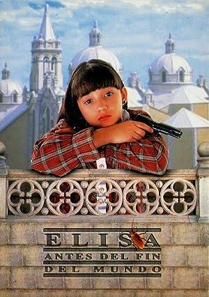 Elisa antes del fin del mundo