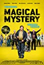 Magical Mystery or: The Return of Karl Schmidt (2017) Poster