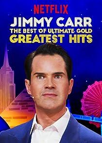 Jimmy Carr: The Best of Ultimate Gold Greatest Hitsจิมมี่ คาร์: สุดยอดมุกฮาหลุดโลก