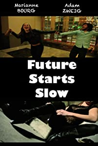Legal free downloads movies Future Starts Slow by none [4K]