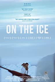 On the Ice (2011) Poster - Movie Forum, Cast, Reviews