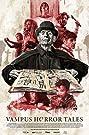 Vampus Horror Tales (2020) Poster