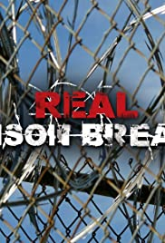 Real Prison Breaks Poster
