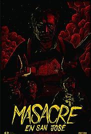 Masacre en San José Poster
