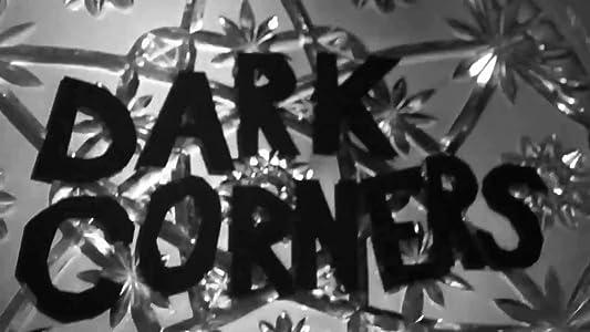 Se full film divx Dark Corners: Three Degrees of Impertinence  [WEB-DL] [1920x1280] [1280x960]