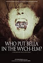 Who Put Bella in the Wych-Elm?: The Untold Secrets