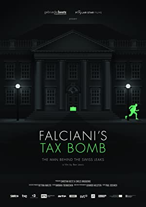 Where to stream Falciani's Tax Bomb: The Man Behind the Swiss Leaks