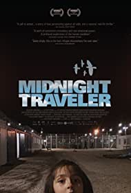 Midnight Traveler (2019) Poster - Movie Forum, Cast, Reviews