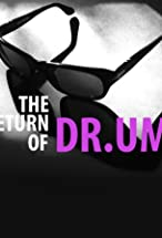 Primary image for The Return of DR.UM