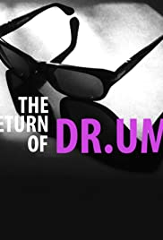 The Return of DR.UM Poster
