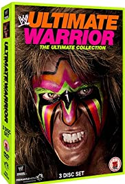 Ultimate Warrior: The Ultimate Collection Poster