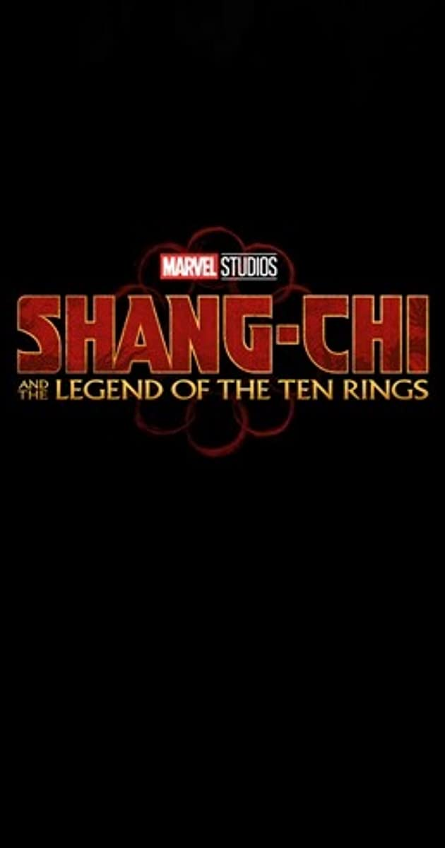 Shang Chi And The Legend Of The Ten Rings 2021 Imdb