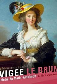 Le fabuleux destin de Elisabeth Vigée Le Brun (2015)