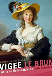 Vigée Le Brun: The Queens Painter Poster