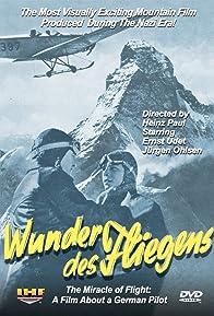 Primary photo for Wunder des Fliegens: Der Film eines deutschen Fliegers