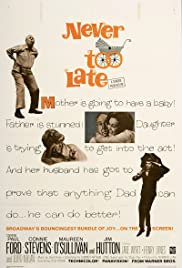 Never Too Late (1965) Poster - Movie Forum, Cast, Reviews