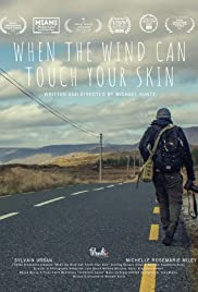 When the Wind Can Touch Your Skin Poster