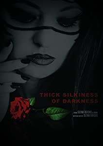 Movie tv download Thick Silkiness of Darkness [h.264]