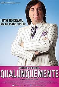 Qualunquemente (2011) Poster - Movie Forum, Cast, Reviews