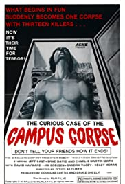 The Curious Case of the Campus Corpse Poster