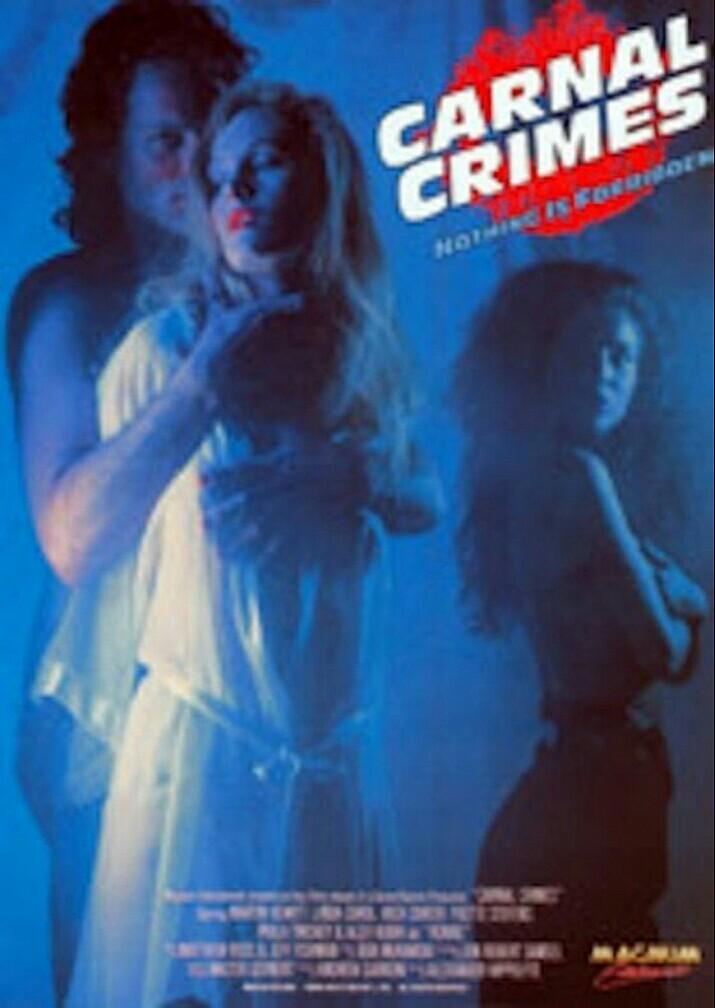 Carnal Crimes Video 1991 Imdb