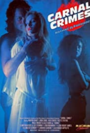 Carnal Crimes (1991) Poster - Movie Forum, Cast, Reviews