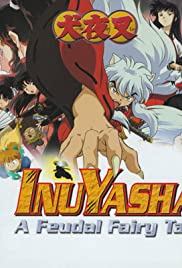 Inuyasha: A Feudal Fairy Tale Poster
