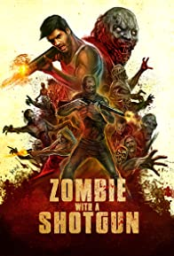 Primary photo for Zombie with a Shotgun