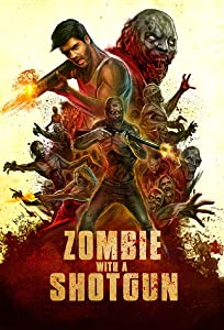 Zombie with a Shotgun full movie free download