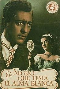 Primary photo for El negro que tenía el alma blanca