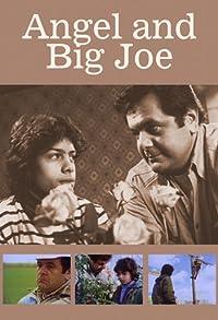 Primary photo for Angel and Big Joe
