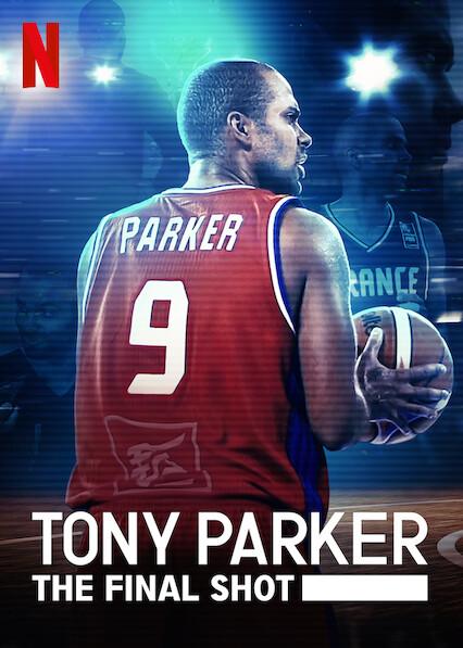 Tony Parker: The Final Shot hd on soap2day