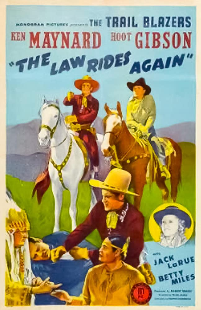 Hoot Gibson, Jack La Rue, Ken Maynard, and Betty Miles in The Law Rides Again (1943)