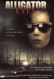 Alligator Eyes(1990) Poster - Movie Forum, Cast, Reviews